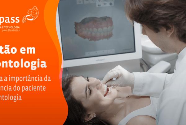 Entenda a importância da experiência do paciente na odontologia